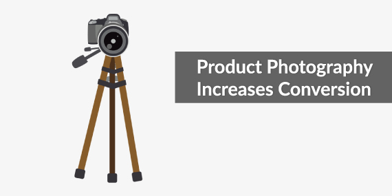 Why Product Photography increases conversion